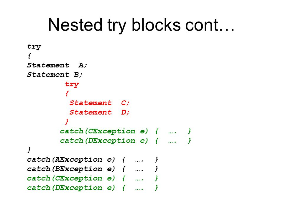 Nested try blocks cont…