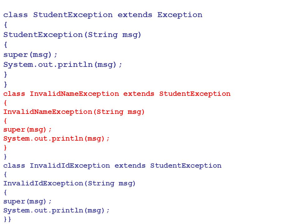 class StudentException extends Exception {