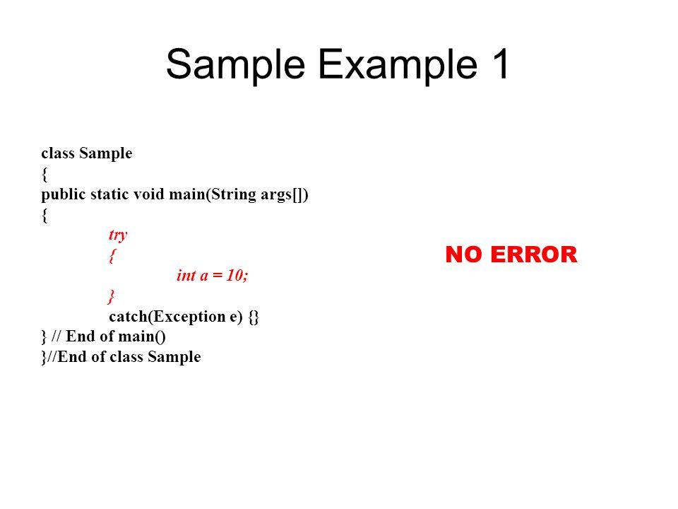 Sample Example 1 NO ERROR class Sample {