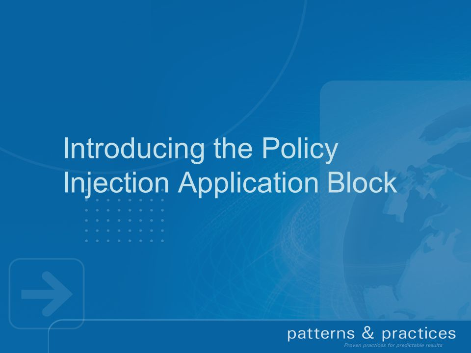 Introducing the Policy Injection Application Block