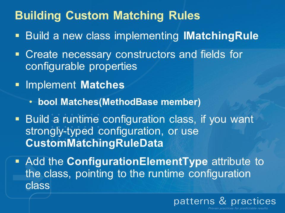 Building Custom Matching Rules