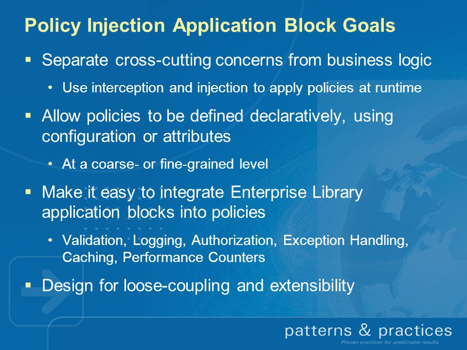 Policy Injection Application Block Goals