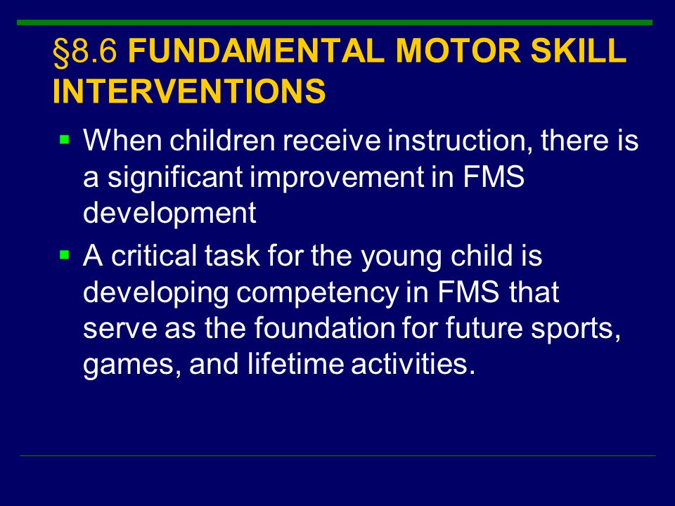 §8.6 FUNDAMENTAL MOTOR SKILL INTERVENTIONS