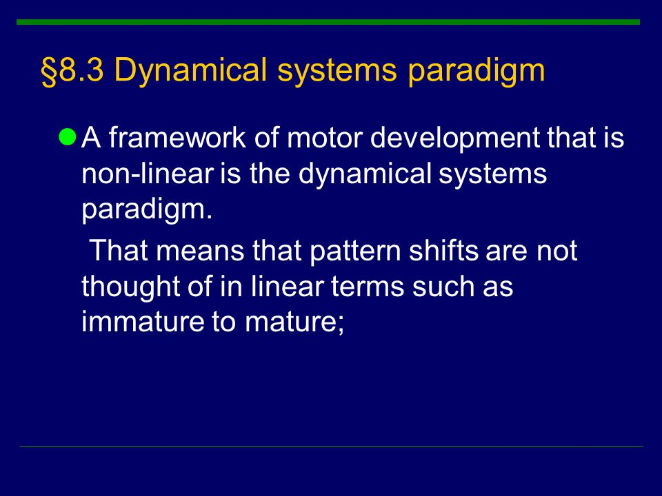 §8.3 Dynamical systems paradigm