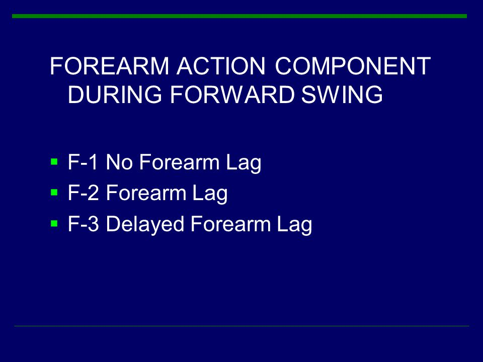FOREARM ACTION COMPONENT DURING FORWARD SWING