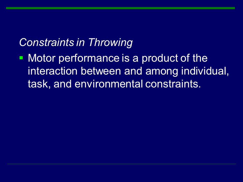 Constraints in Throwing
