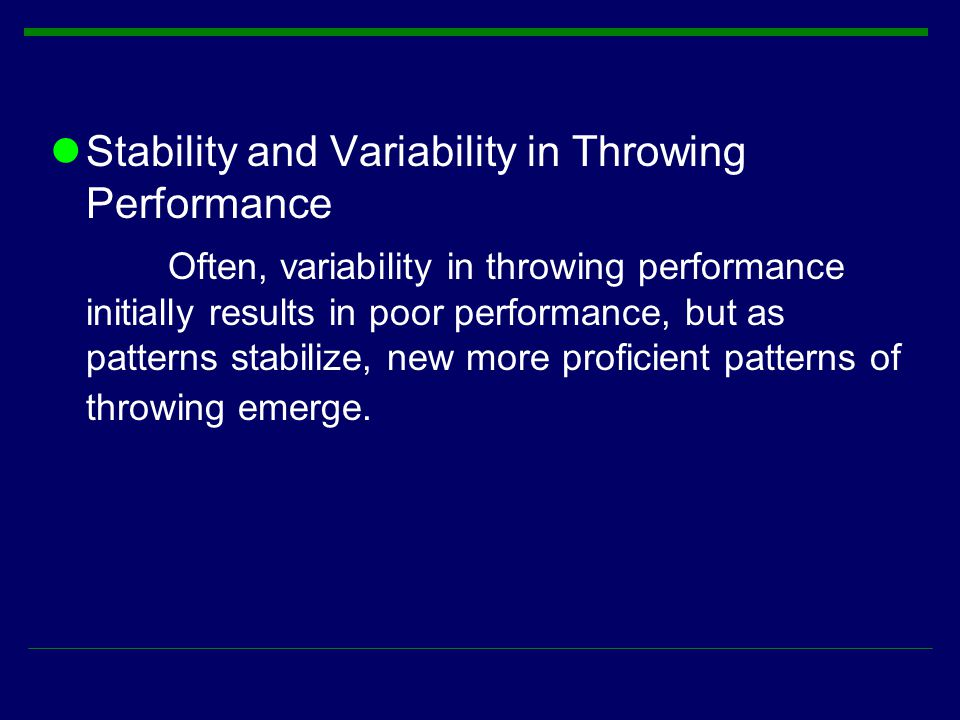 Stability and Variability in Throwing Performance
