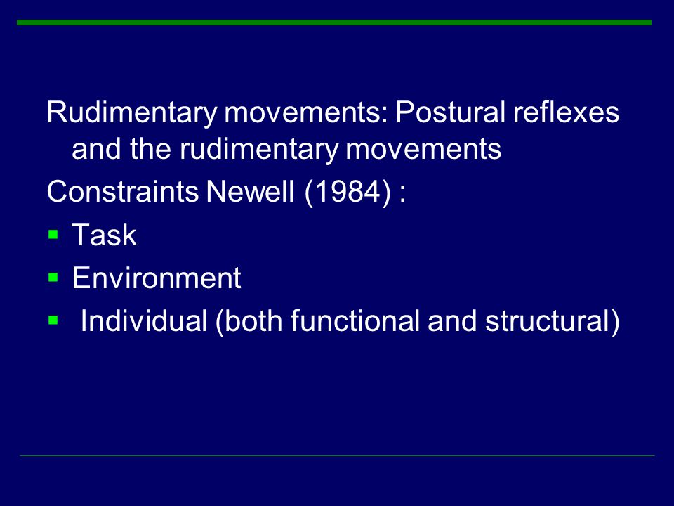Rudimentary movements: Postural reflexes and the rudimentary movements