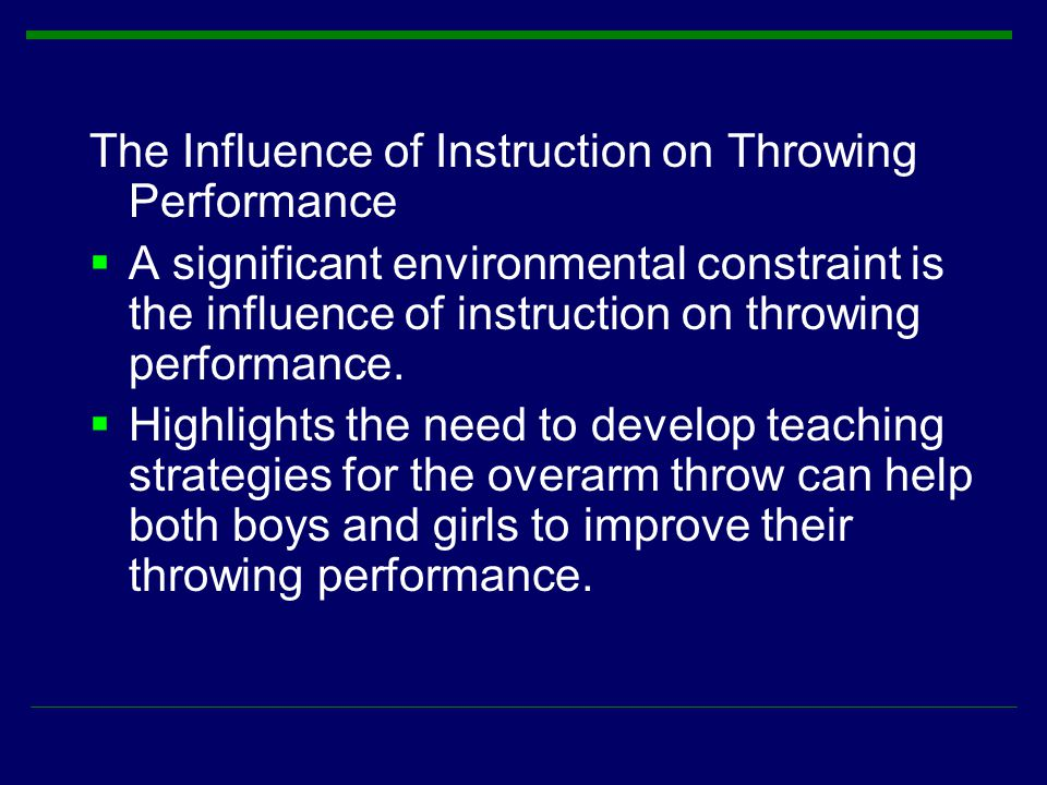 The Influence of Instruction on Throwing Performance