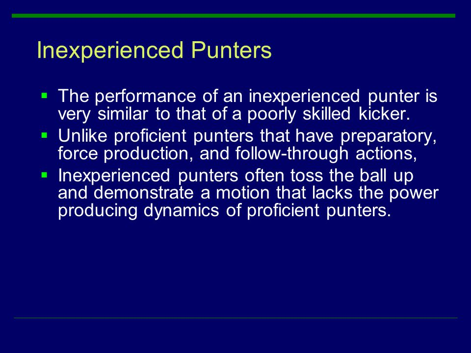 Inexperienced Punters