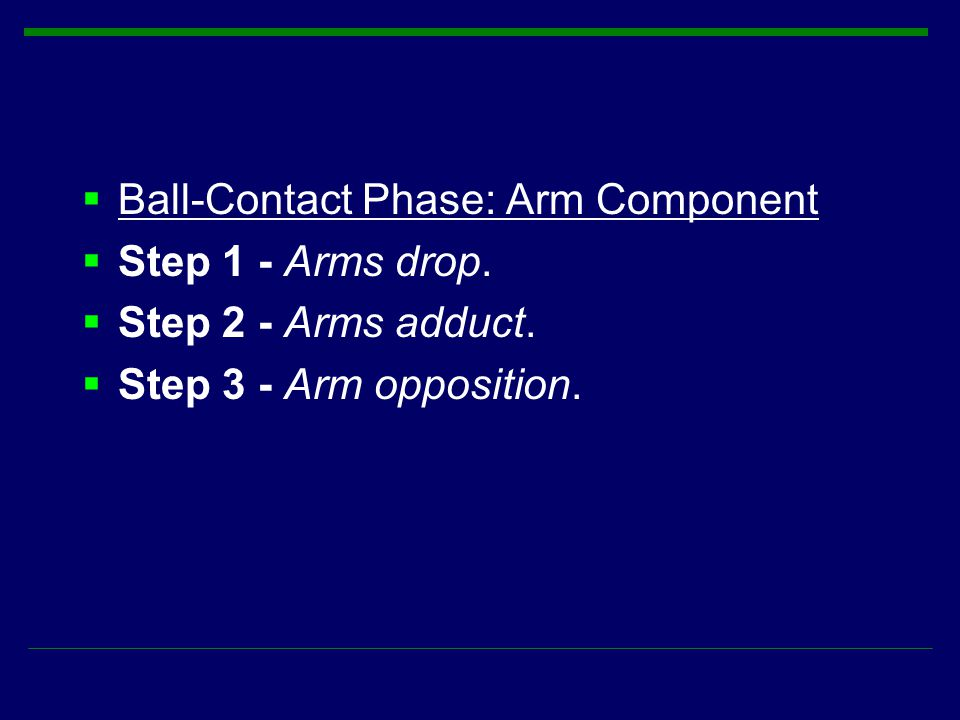 Ball-Contact Phase: Arm Component