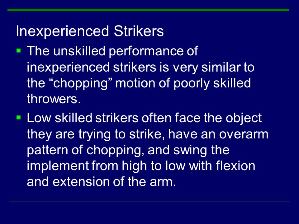 Inexperienced Strikers