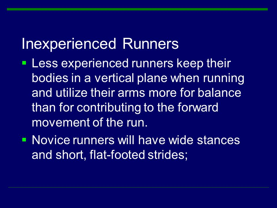 Inexperienced Runners