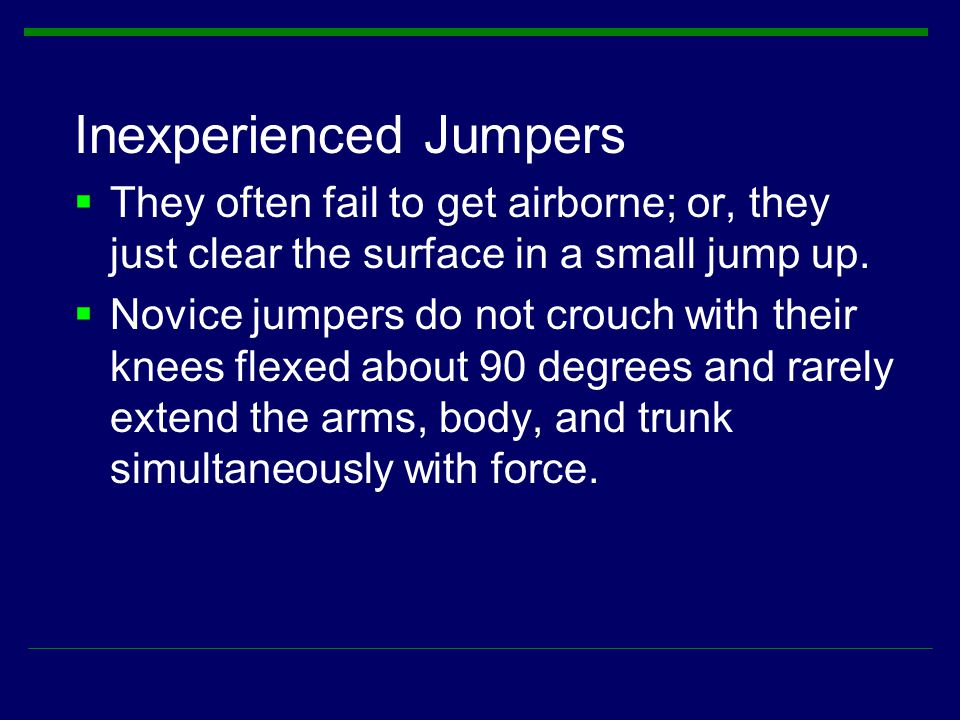 Inexperienced Jumpers