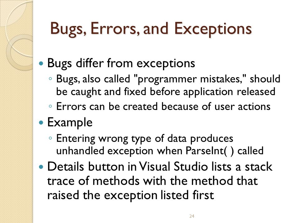 Bugs, Errors, and Exceptions
