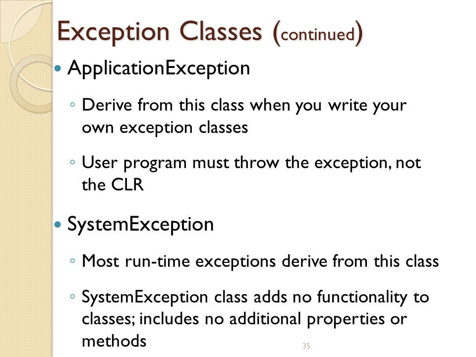 Exception Classes (continued)