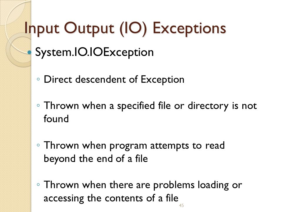 Input Output (IO) Exceptions