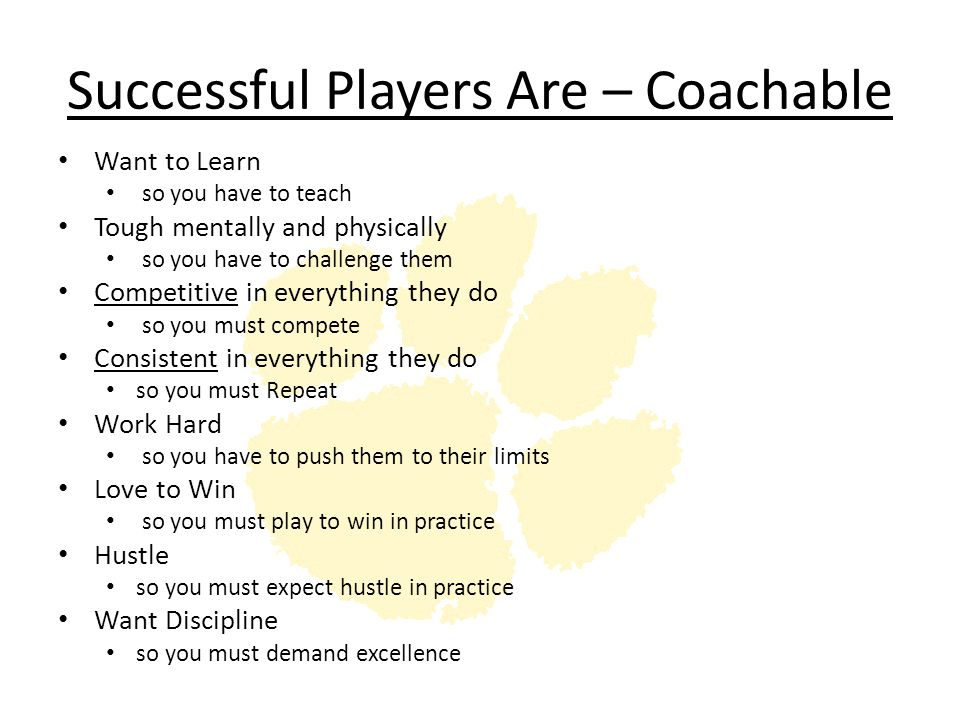 Successful Players Are – Coachable