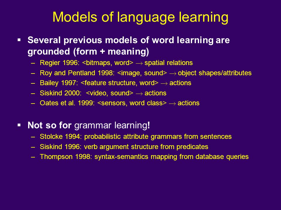 Models of language learning