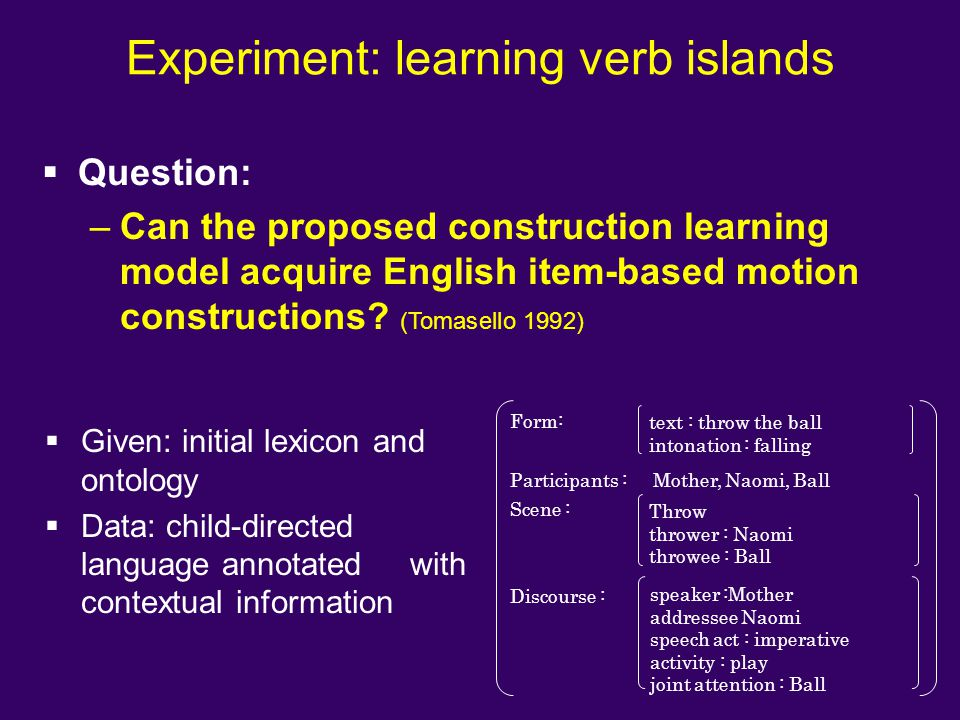 Experiment: learning verb islands