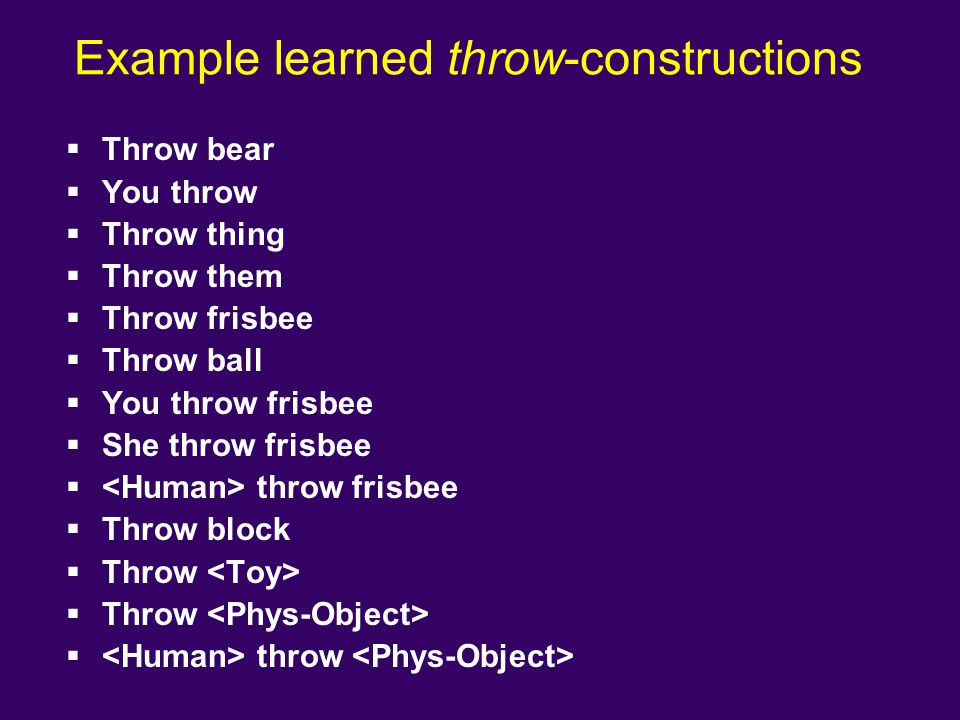 Example learned throw-constructions