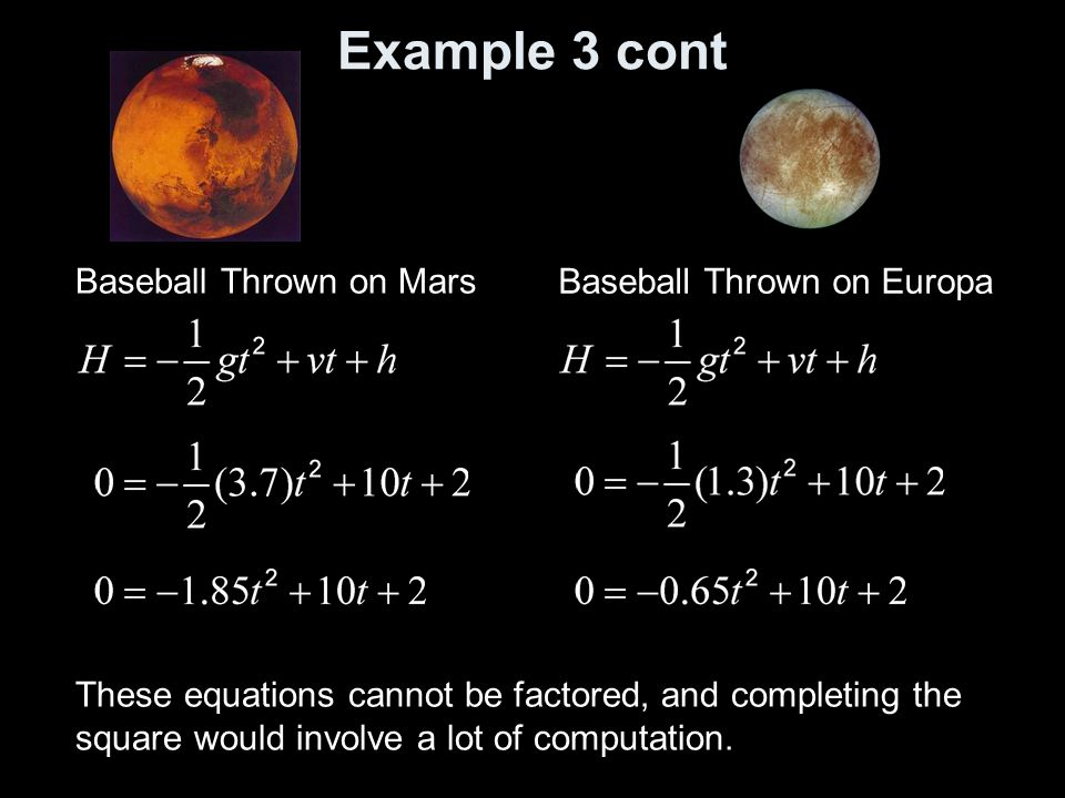 Example 3 cont Baseball Thrown on Mars Baseball Thrown on Europa