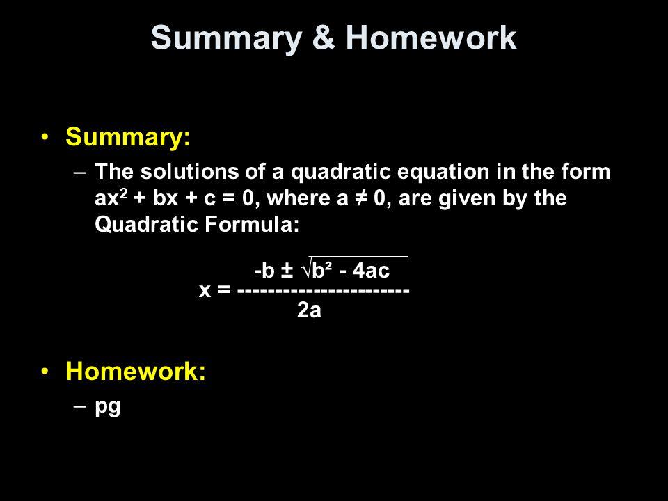 Summary & Homework Summary: Homework: