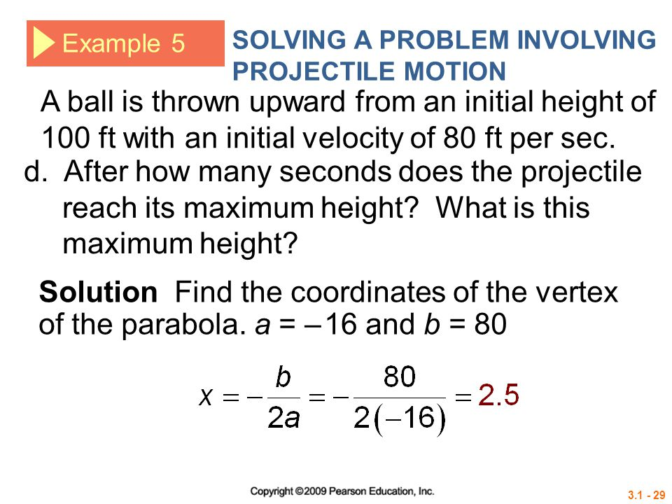 SOLVING A PROBLEM INVOLVING PROJECTILE MOTION