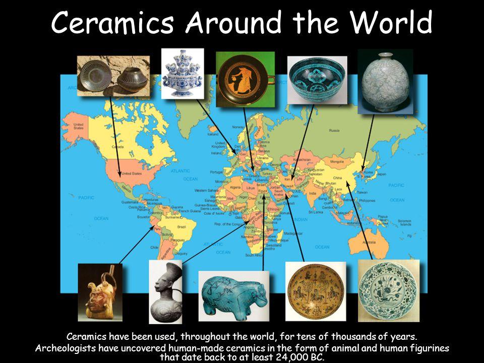 Ceramics Around the World