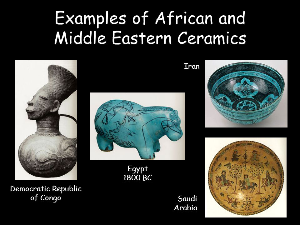 Examples of African and Middle Eastern Ceramics