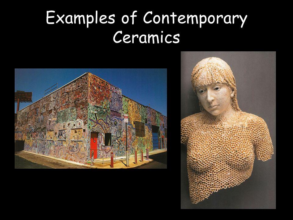 Examples of Contemporary Ceramics