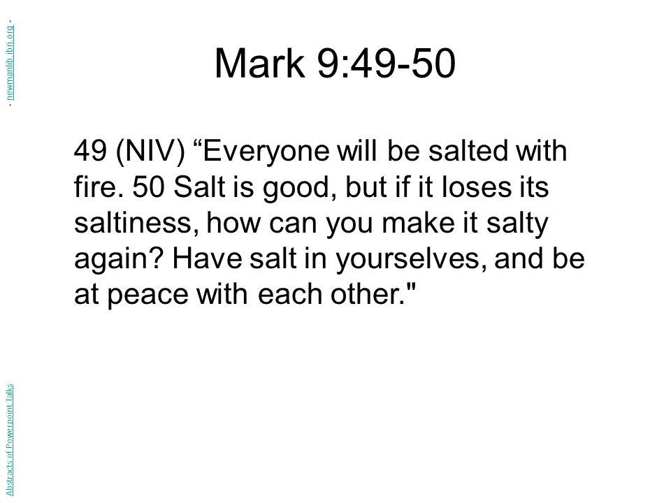 Mark 9:49-50 - newmanlib.ibri.org -