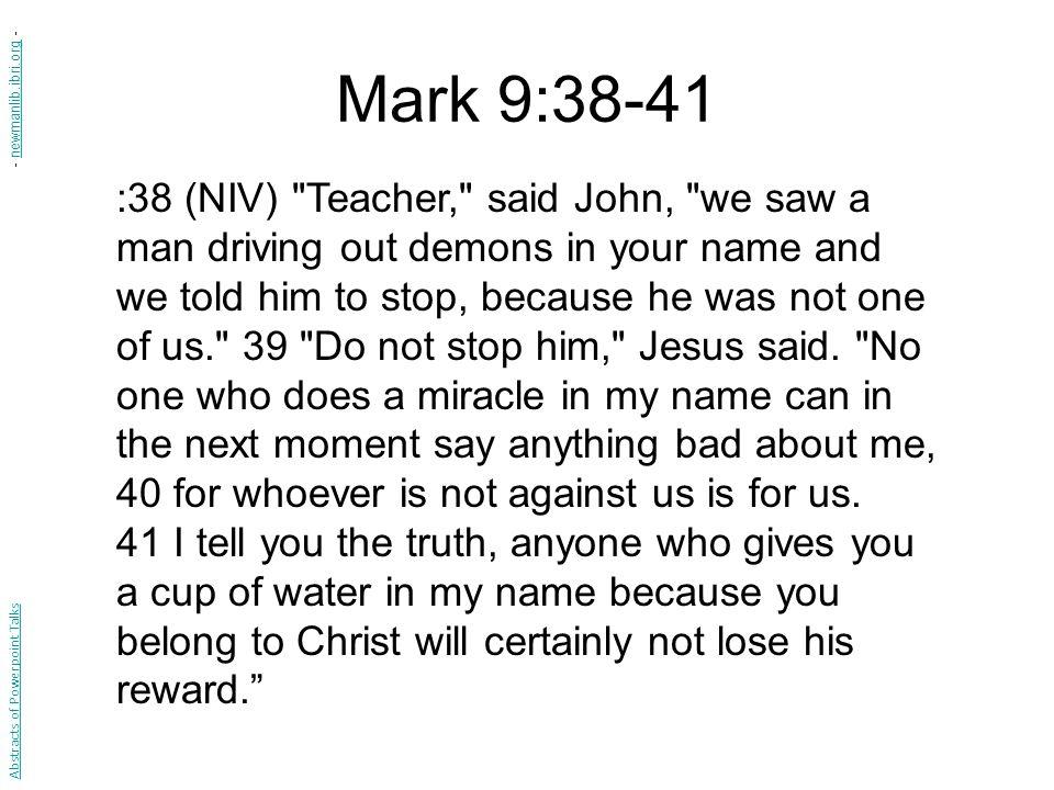 Mark 9:38-41 - newmanlib.ibri.org -