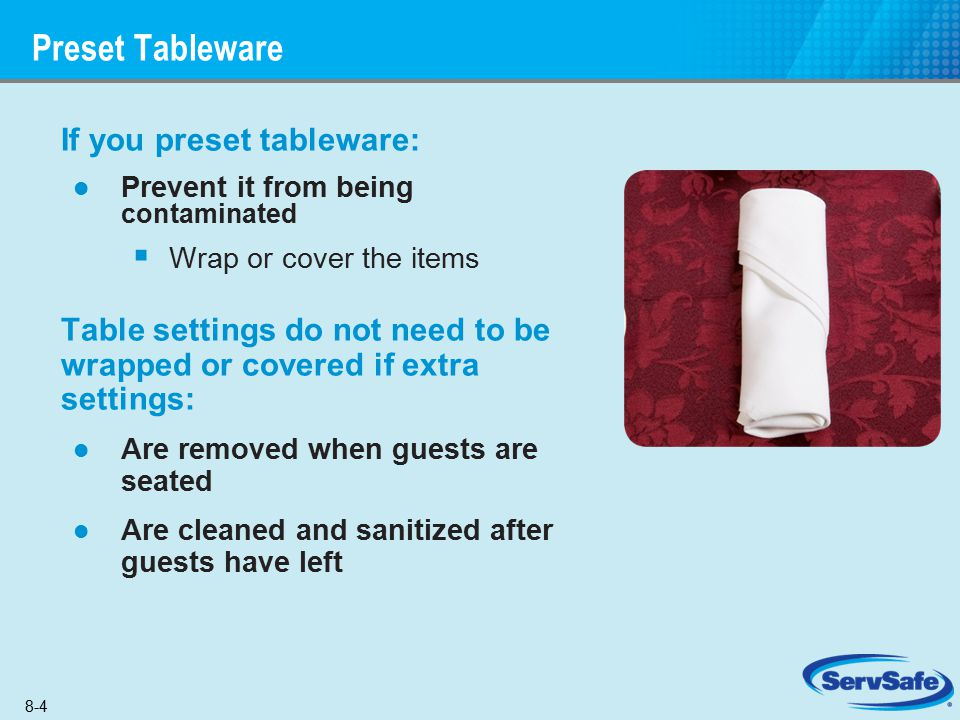 Preset Tableware If you preset tableware: