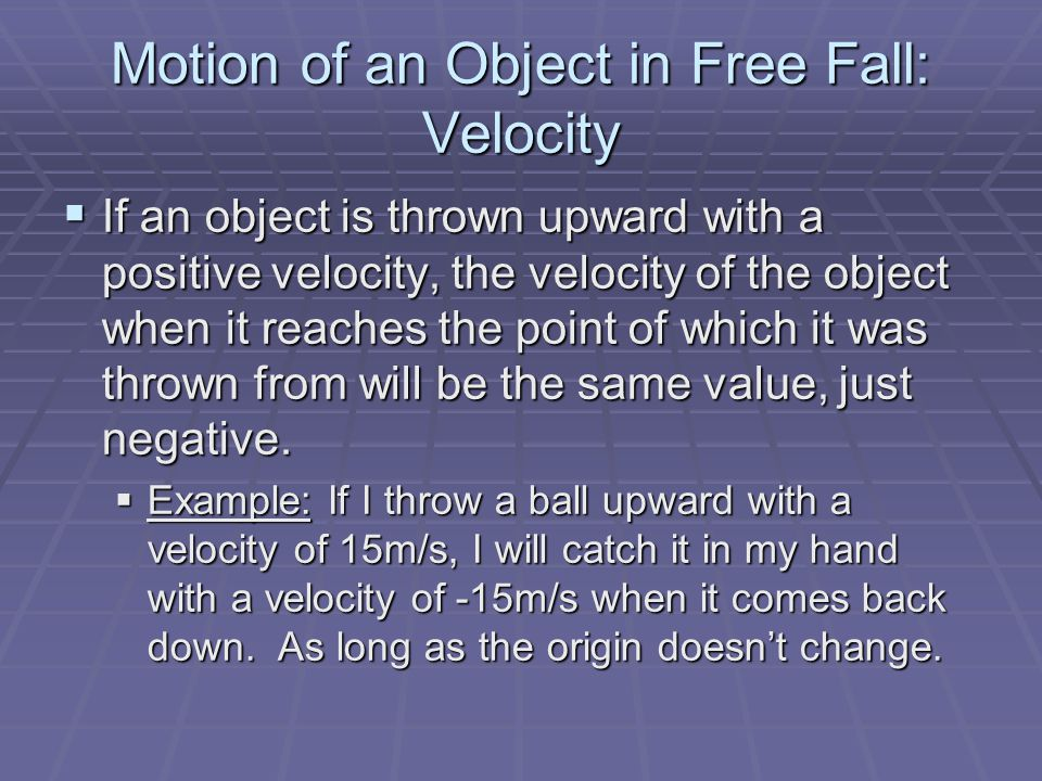 Motion of an Object in Free Fall: Velocity