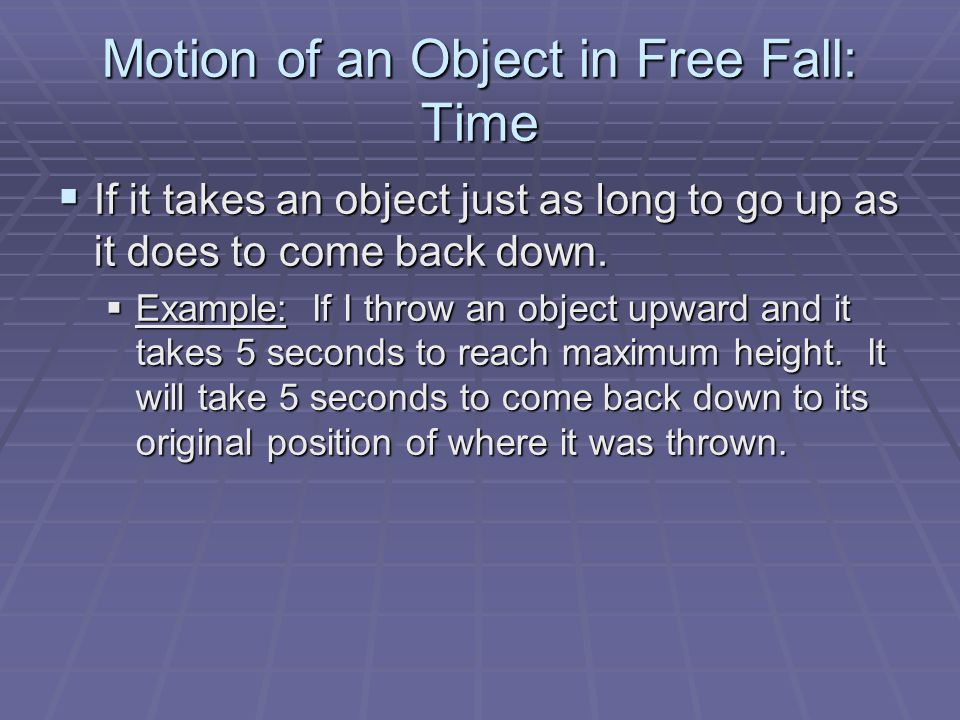 Motion of an Object in Free Fall: Time