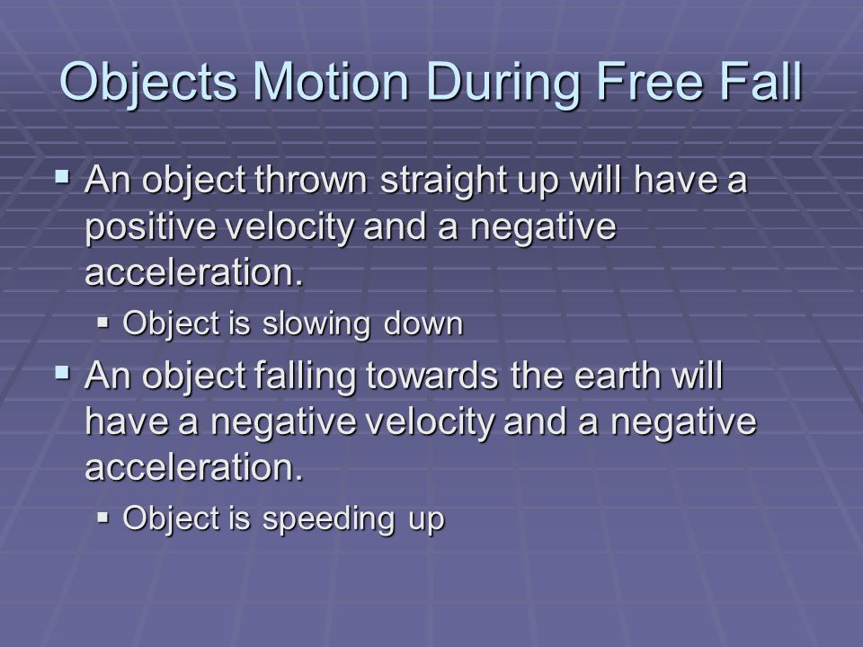 Objects Motion During Free Fall