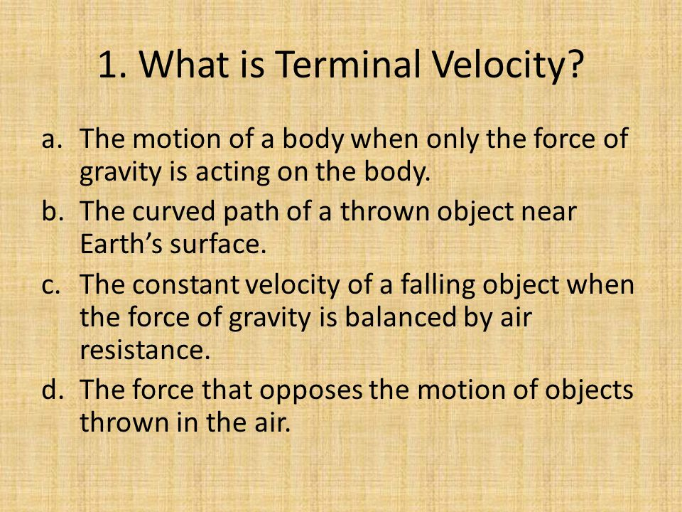 1. What is Terminal Velocity