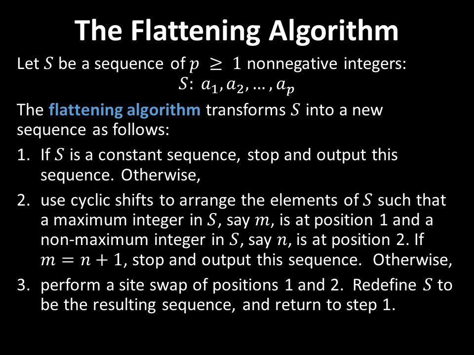 The Flattening Algorithm