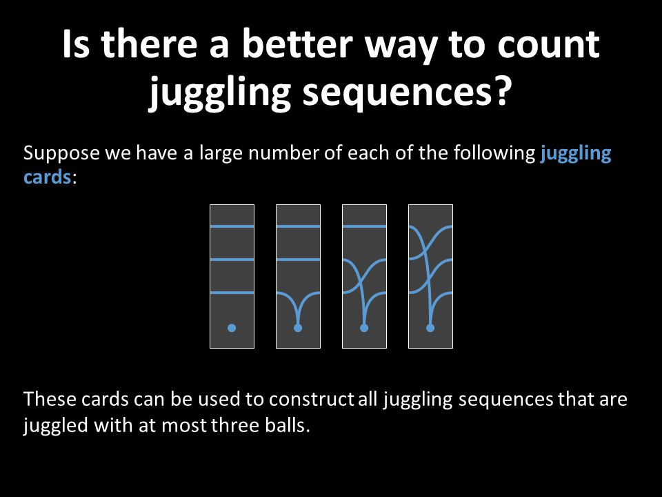 Is there a better way to count juggling sequences
