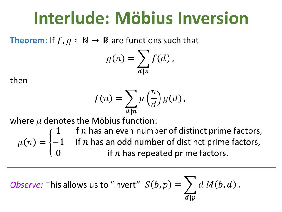 Interlude: Möbius Inversion