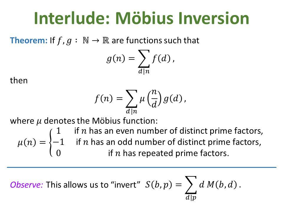 Interlude: Möbius Inversion