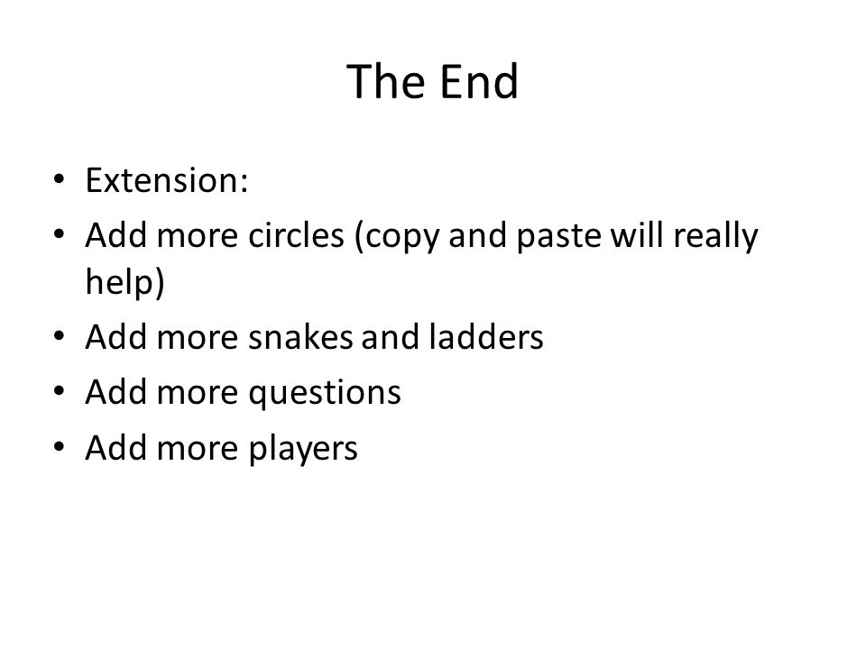 The End Extension: Add more circles (copy and paste will really help)