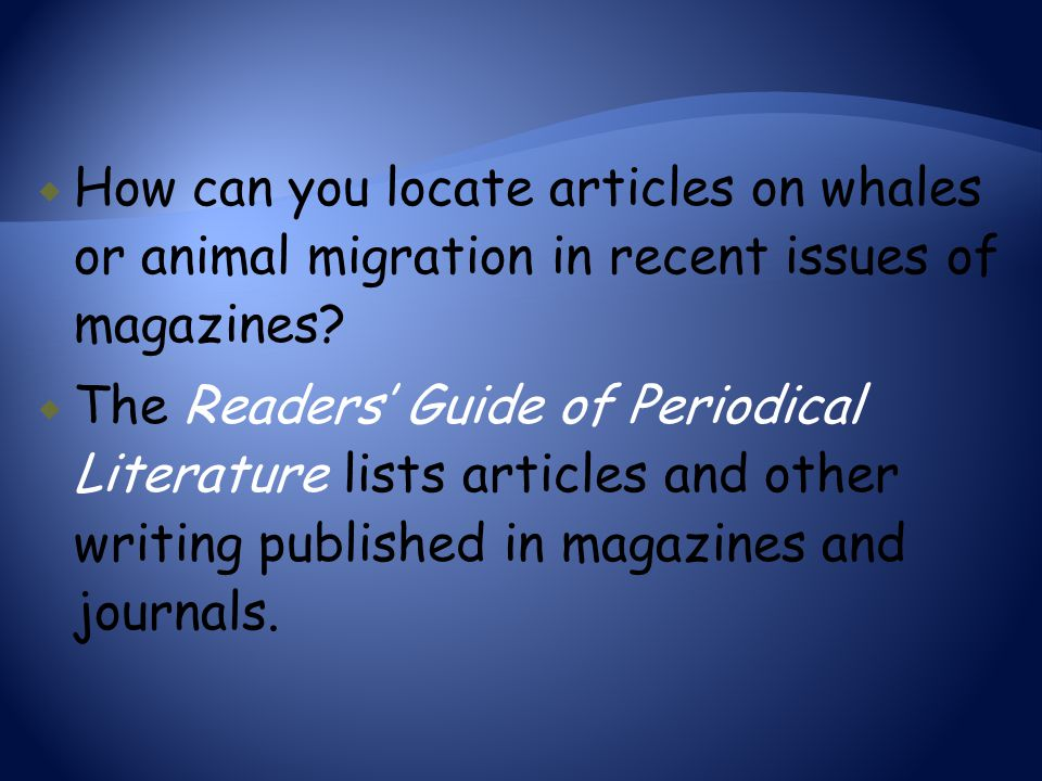 How can you locate articles on whales or animal migration in recent issues of magazines