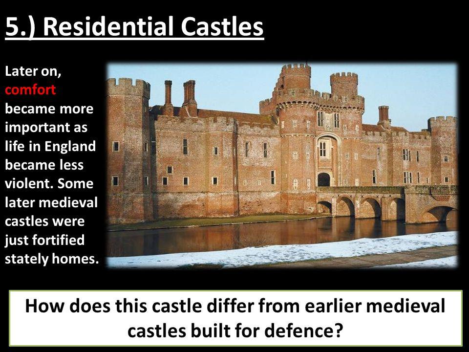 5.) Residential Castles