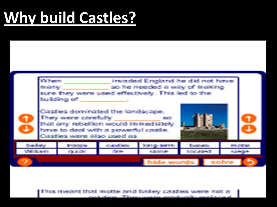 Why build Castles Worksheet One accompanies this slide.