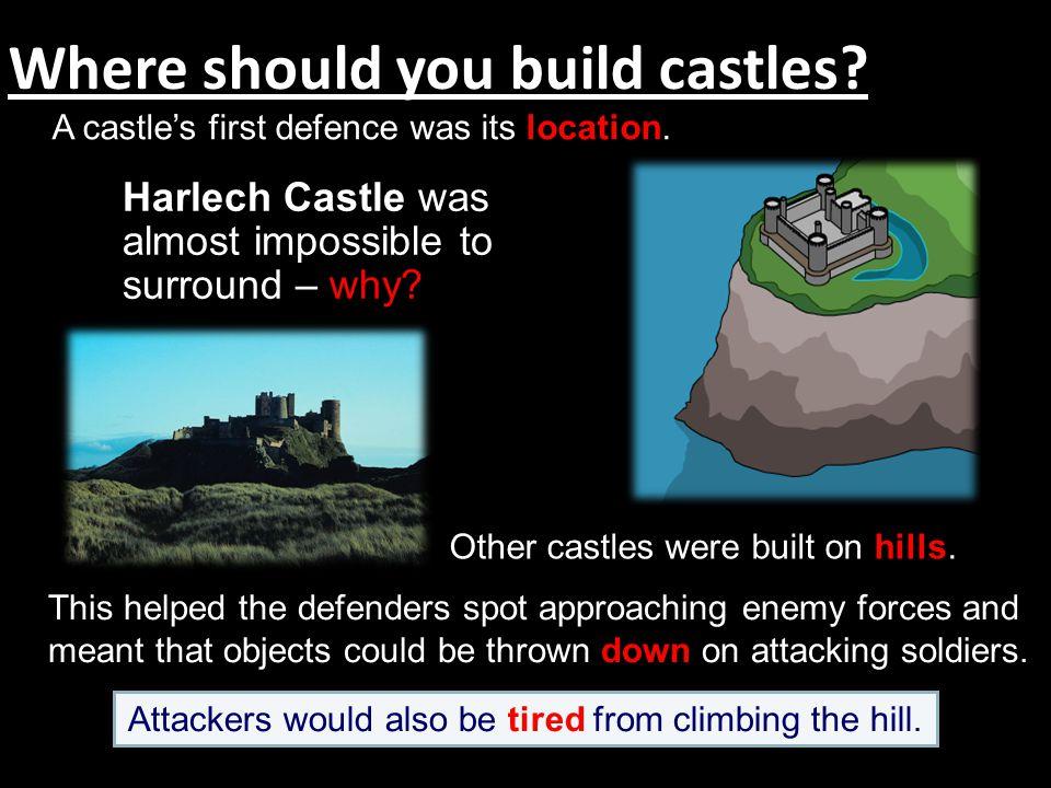 Where should you build castles