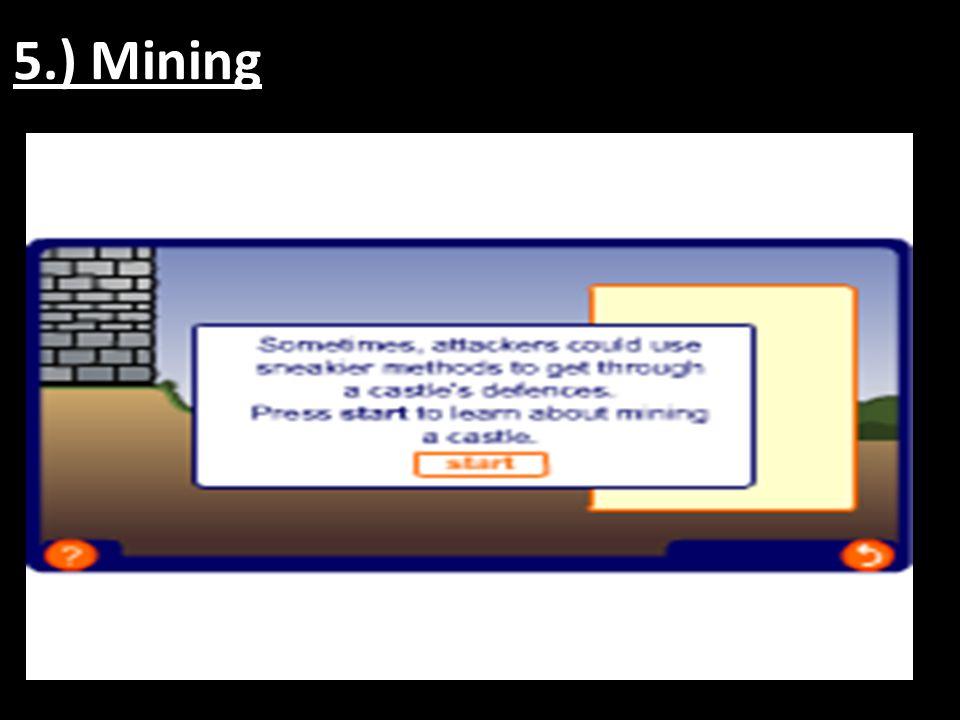 5.) Mining