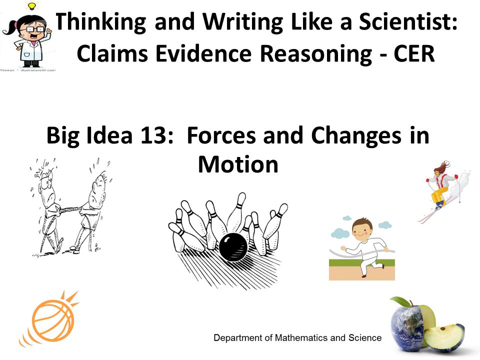 Thinking and Writing Like a Scientist: Claims Evidence Reasoning - CER