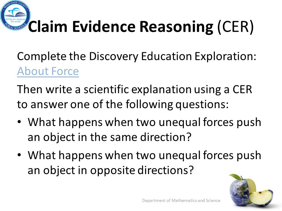Claim Evidence Reasoning (CER)